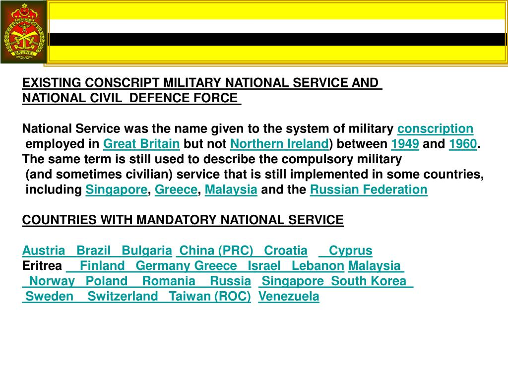 EXISTING CONSCRIPT MILITARY NATIONAL SERVICE AND