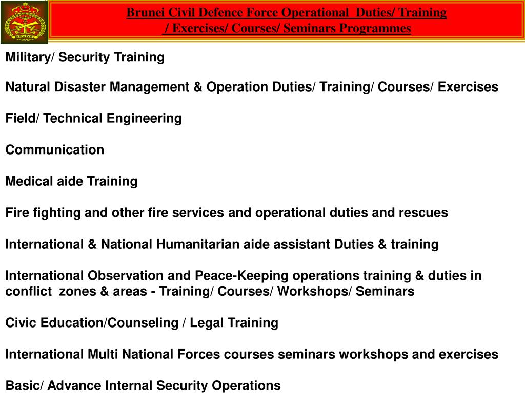 Brunei Civil Defence Force Operational  Duties/ Training