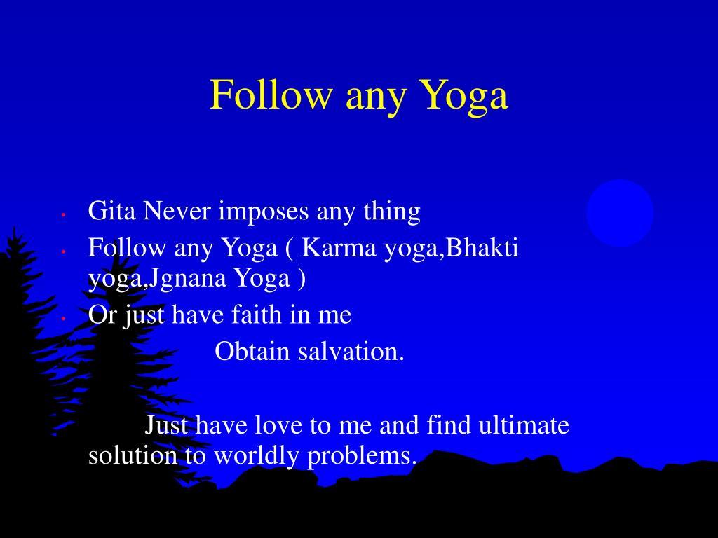Follow any Yoga