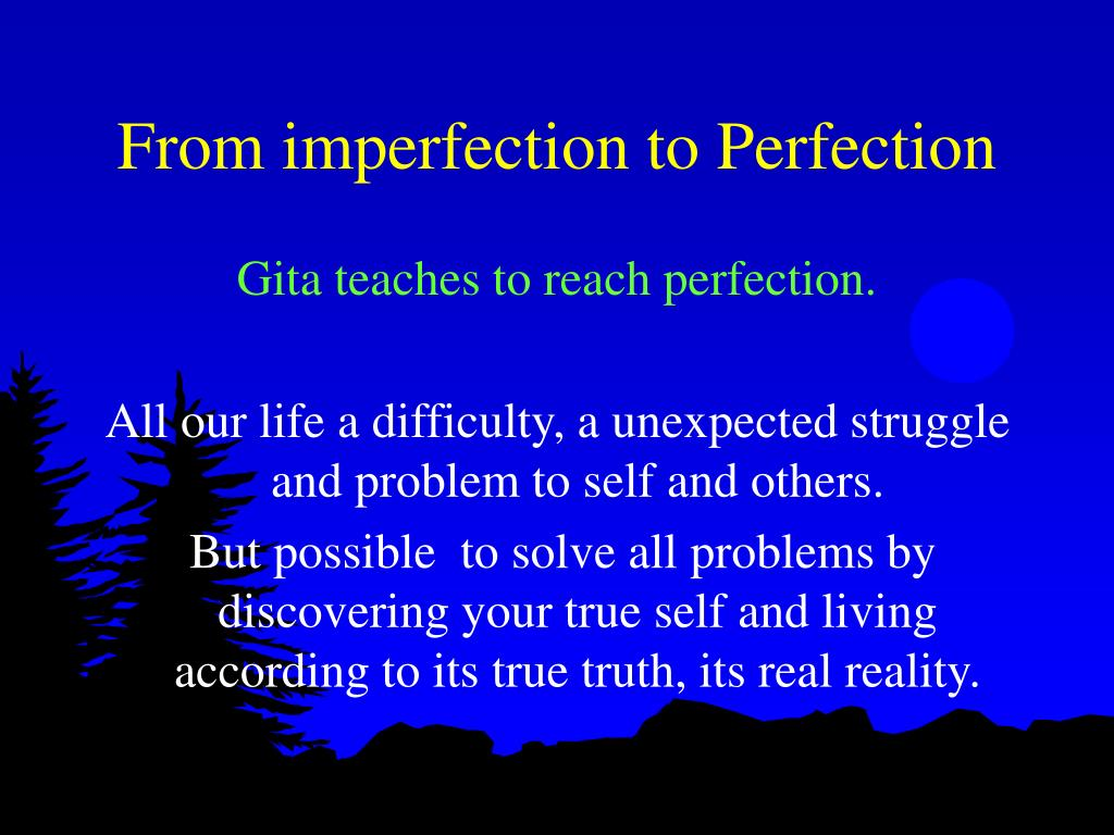 From imperfection to Perfection