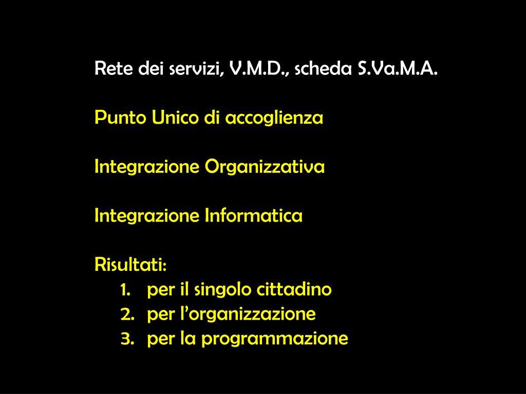 Rete dei servizi, V.M.D., scheda S.Va.M.A.