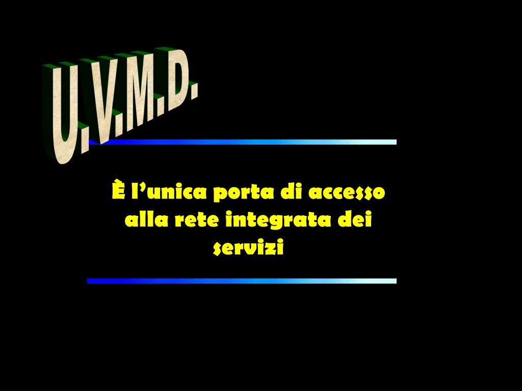 U.V.M.D.