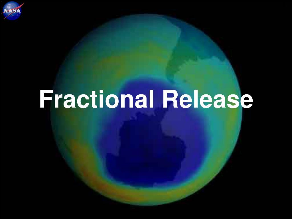 Fractional Release