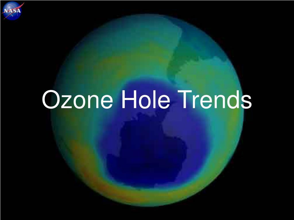 Ozone Hole Trends