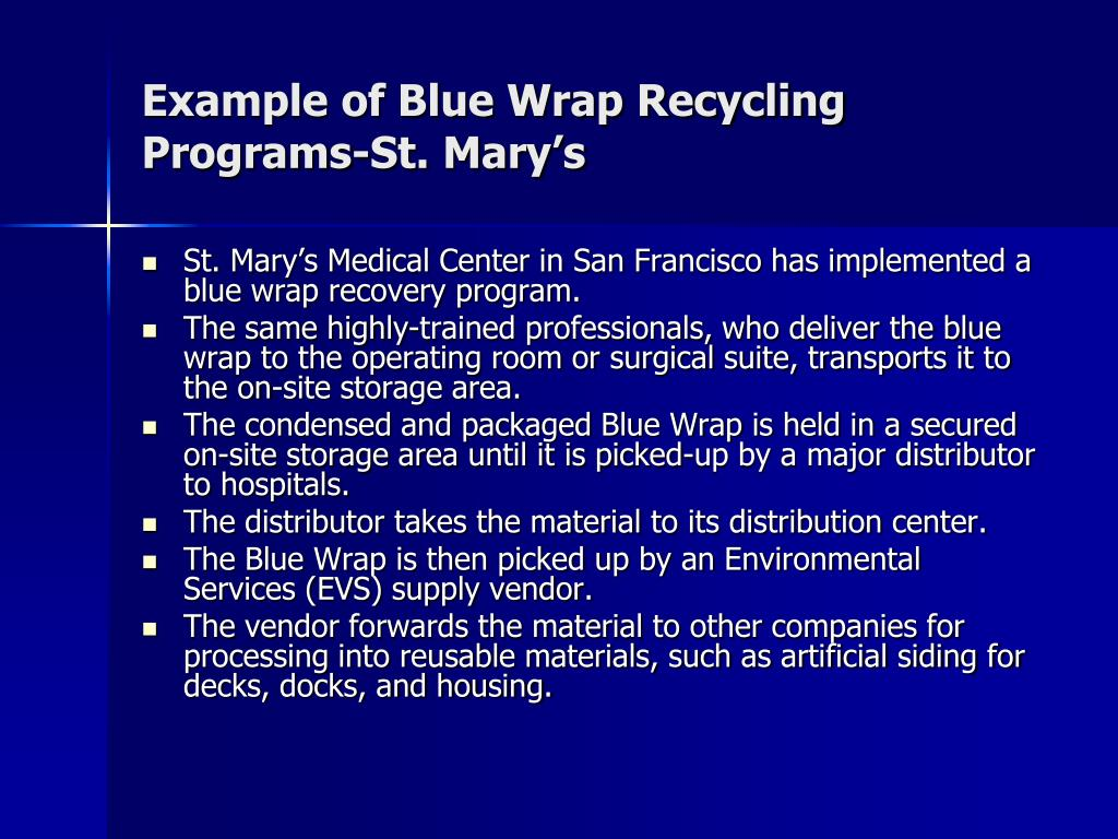 Example of Blue Wrap Recycling Programs-St. Mary's