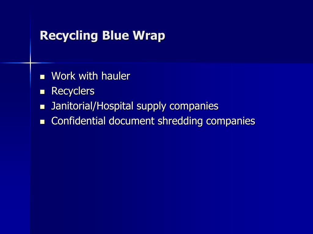 Recycling Blue Wrap