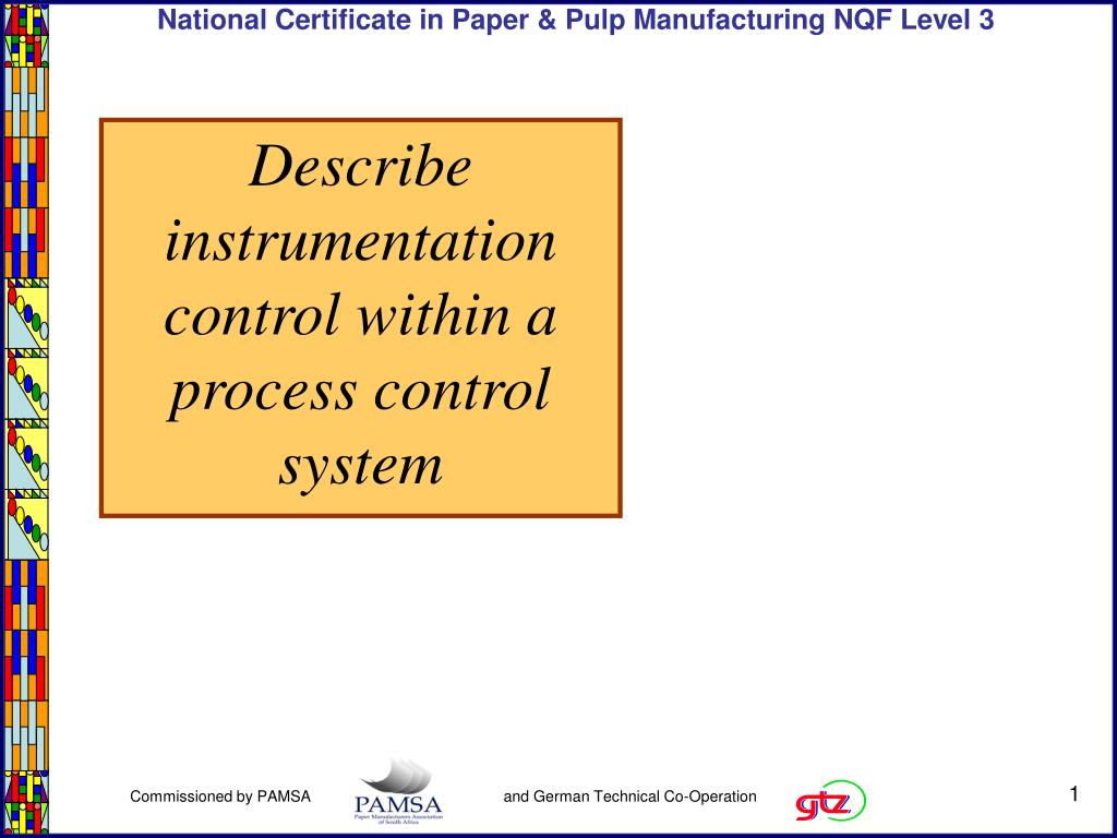 Describe instrumentation control within a process control system