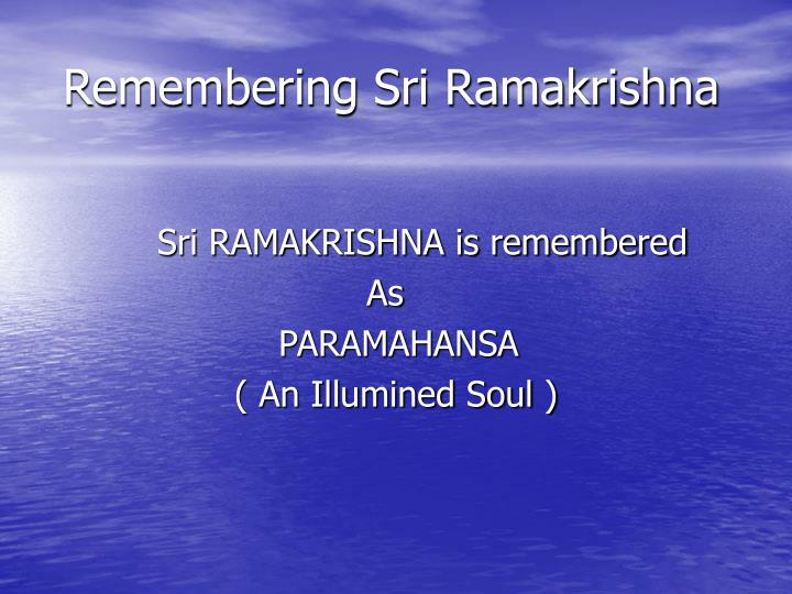 Remembering Sri Ramakrishna