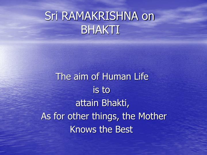 Sri RAMAKRISHNA on