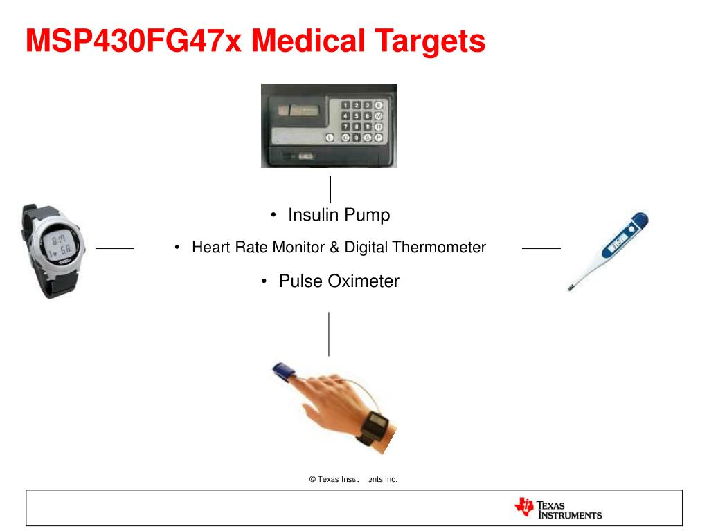 MSP430FG47x Medical Targets