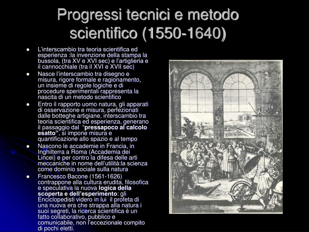 Progressi tecnici e metodo scientifico (1550-1640)