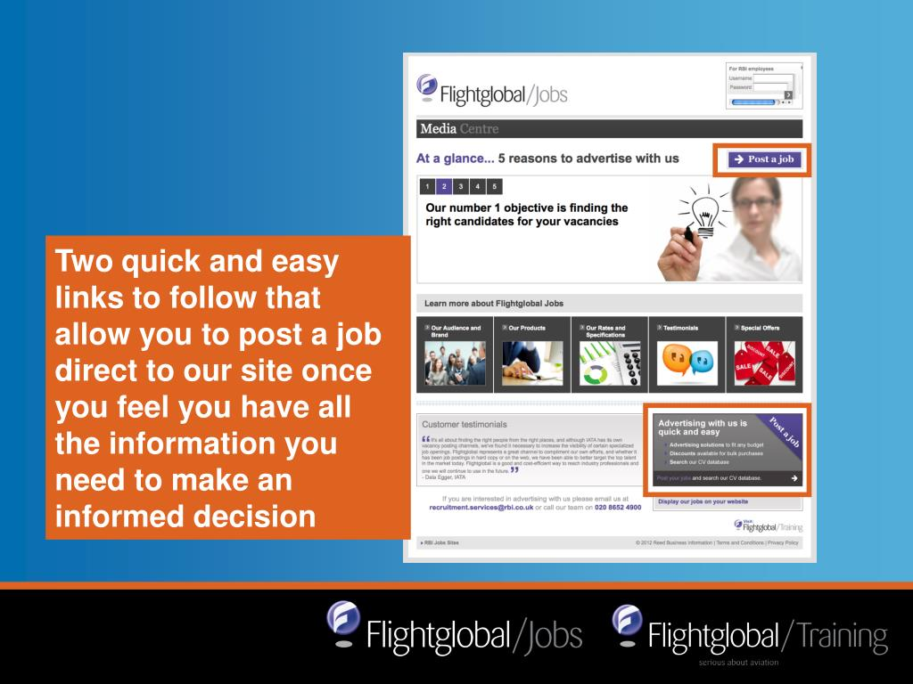 Two quick and easy links to follow that allow you to post a job direct to our site once you feel you have all the information you need to make an informed decision
