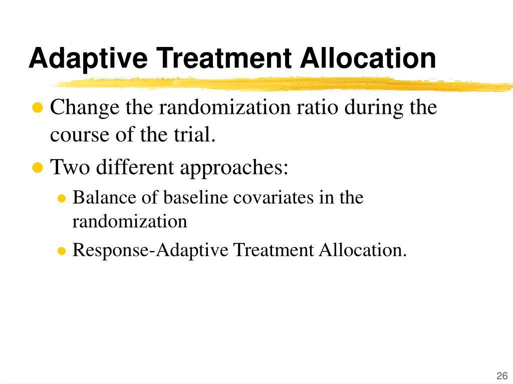 Adaptive Treatment Allocation