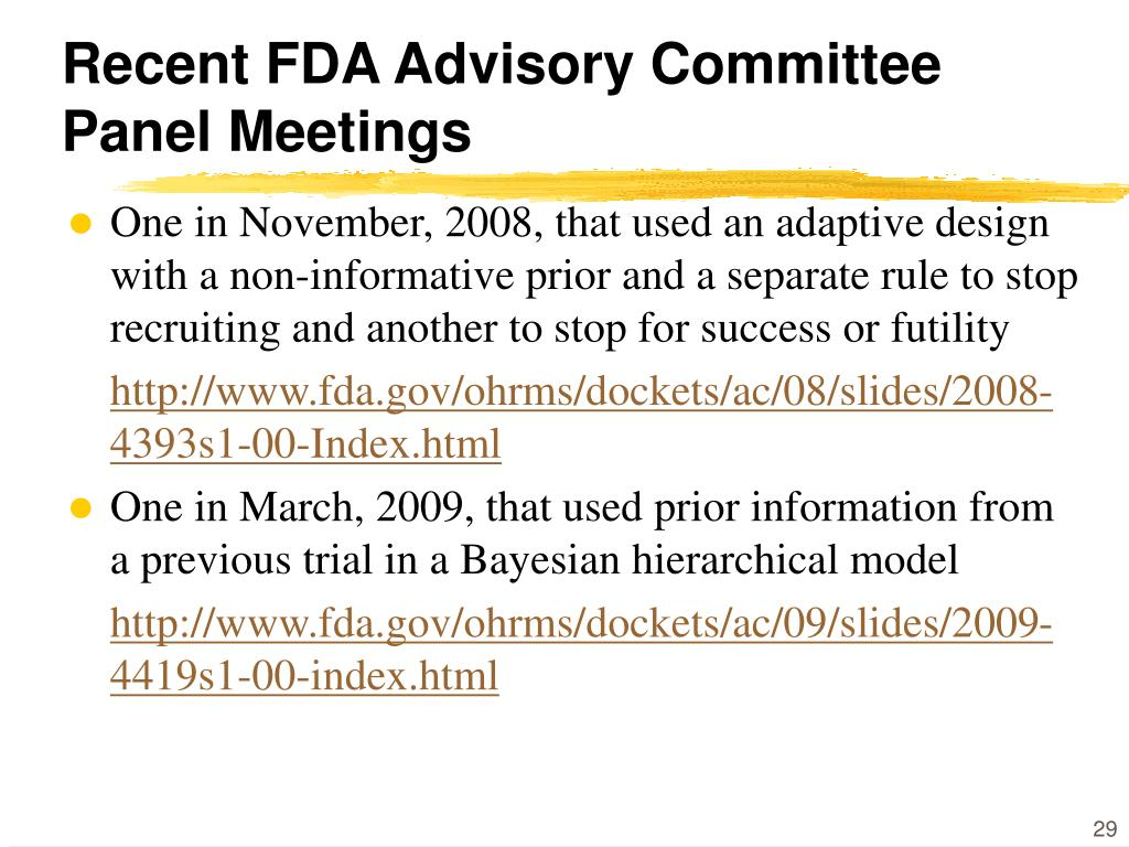 Recent FDA Advisory Committee Panel Meetings
