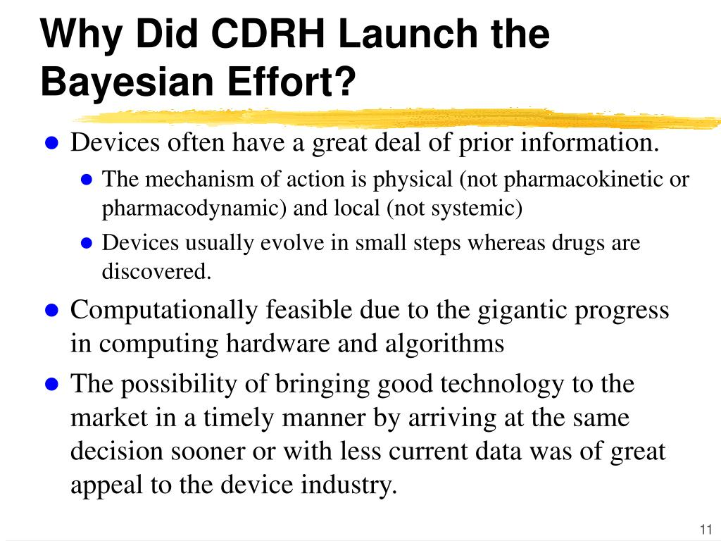 Why Did CDRH Launch the Bayesian Effort?