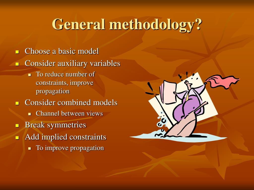 General methodology?