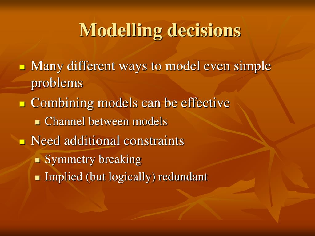 Modelling decisions