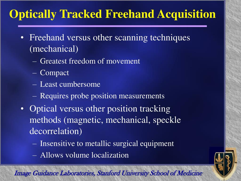 Optically Tracked Freehand Acquisition