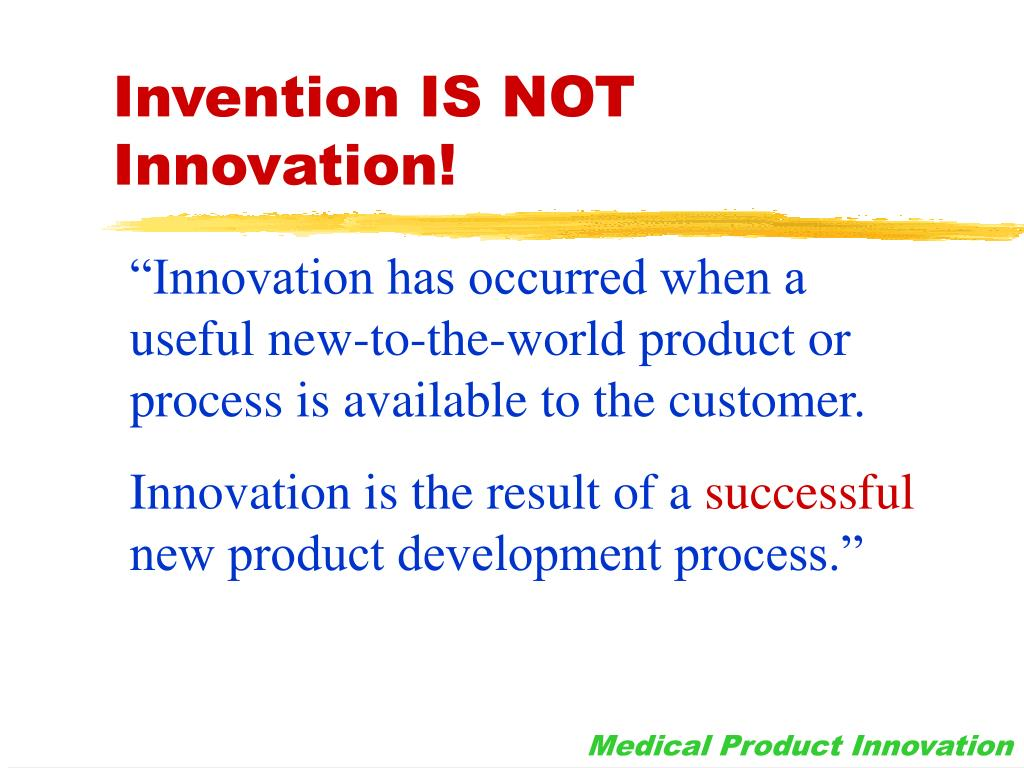 Invention IS NOT Innovation!