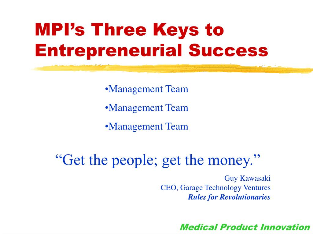 MPI's Three Keys to Entrepreneurial Success