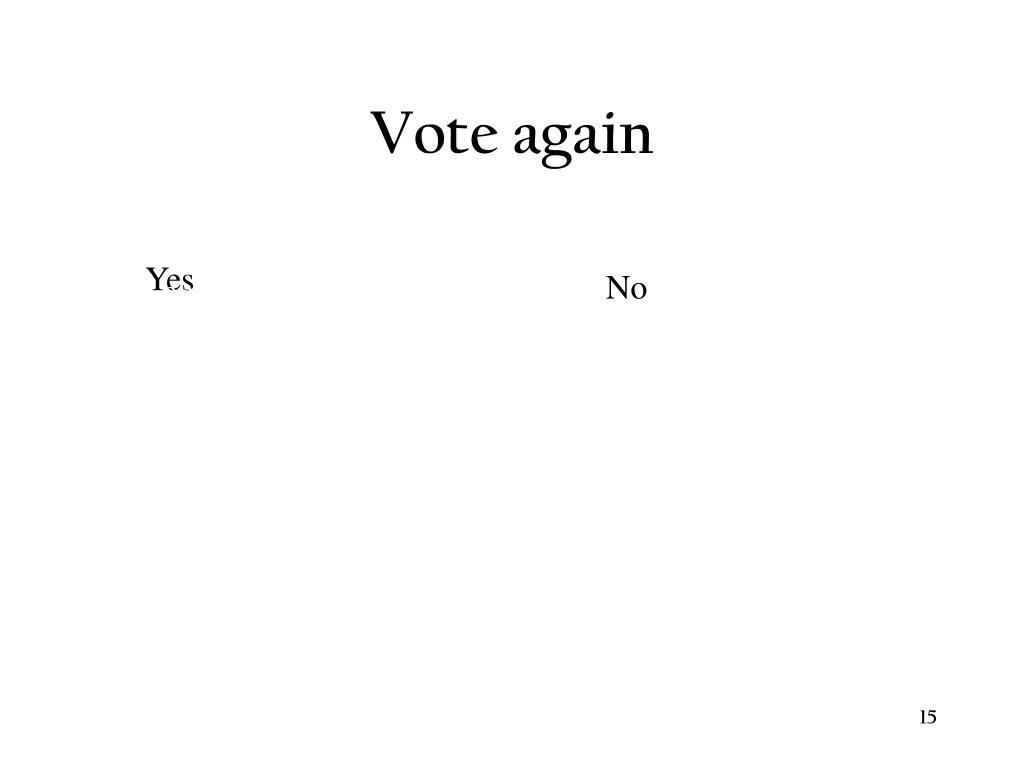 Vote again