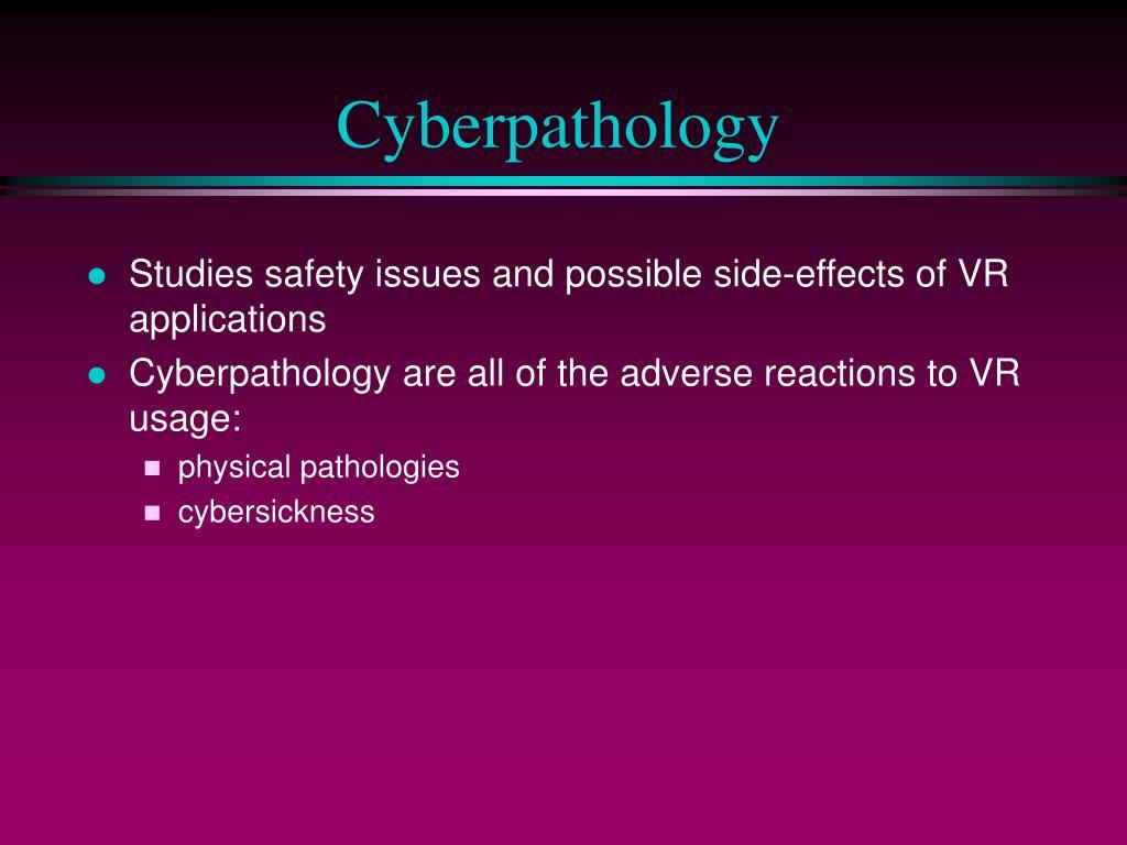 Cyberpathology