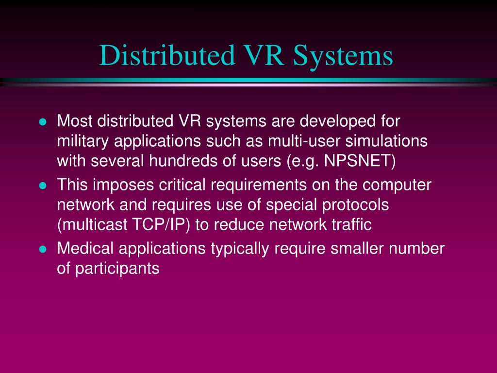 Distributed VR Systems
