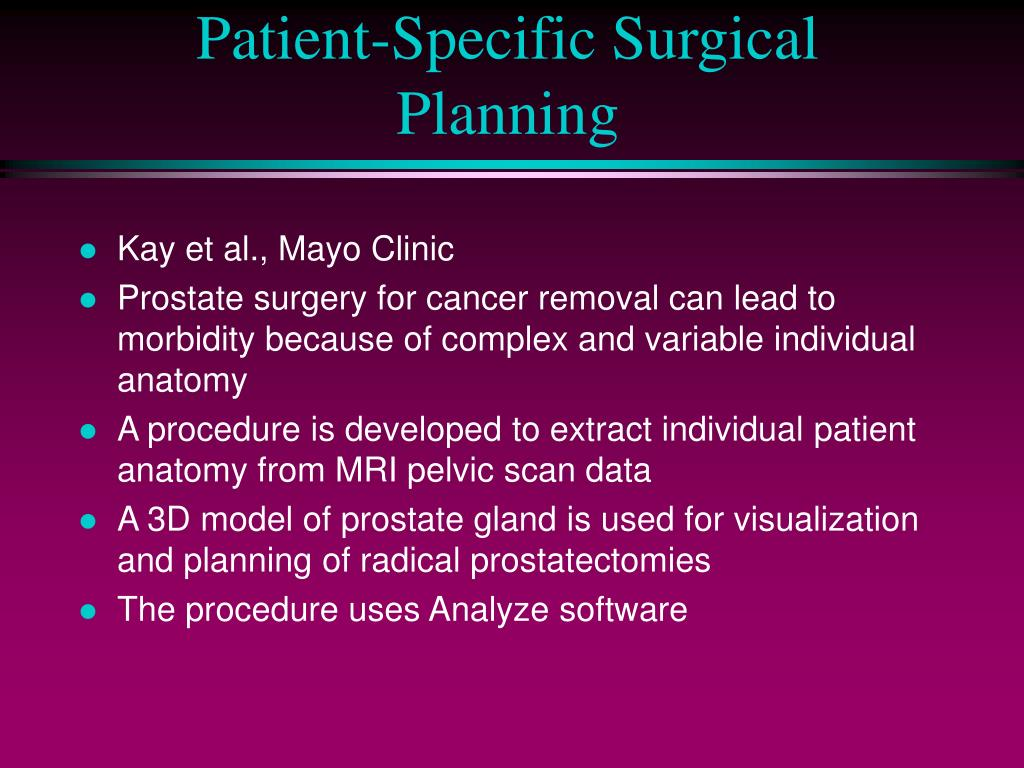 Patient-Specific Surgical Planning