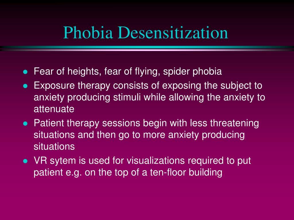 Phobia Desensitization