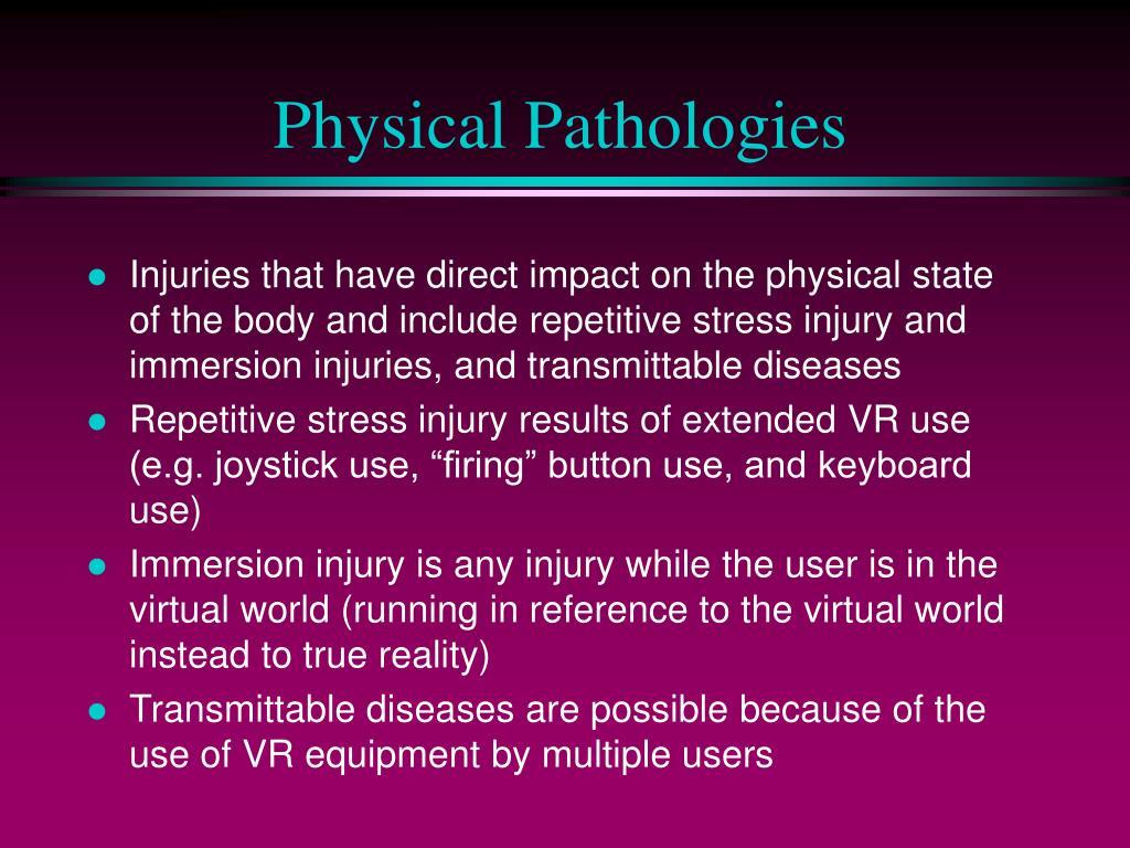Physical Pathologies