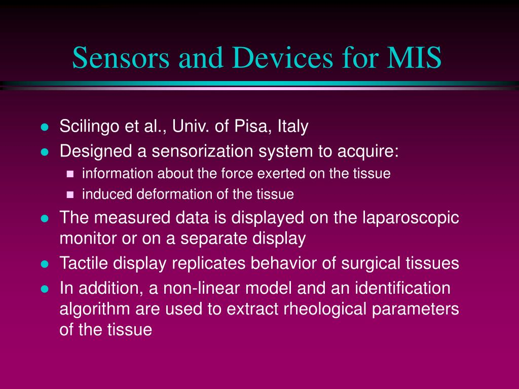 Sensors and Devices for MIS