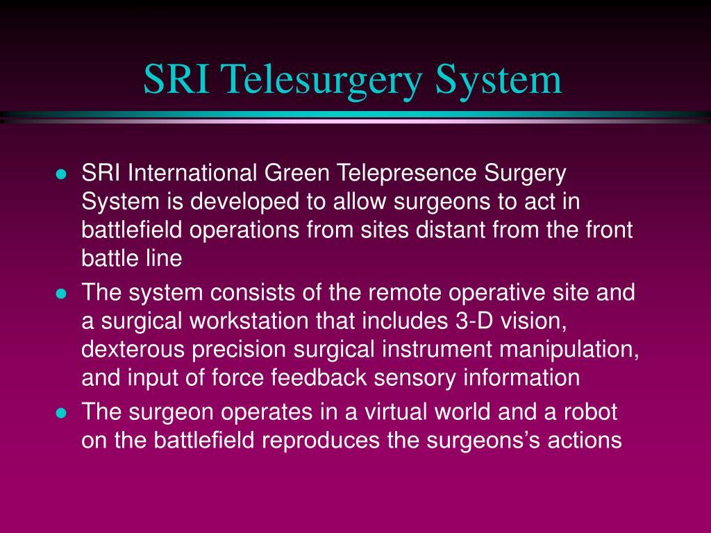 SRI Telesurgery System