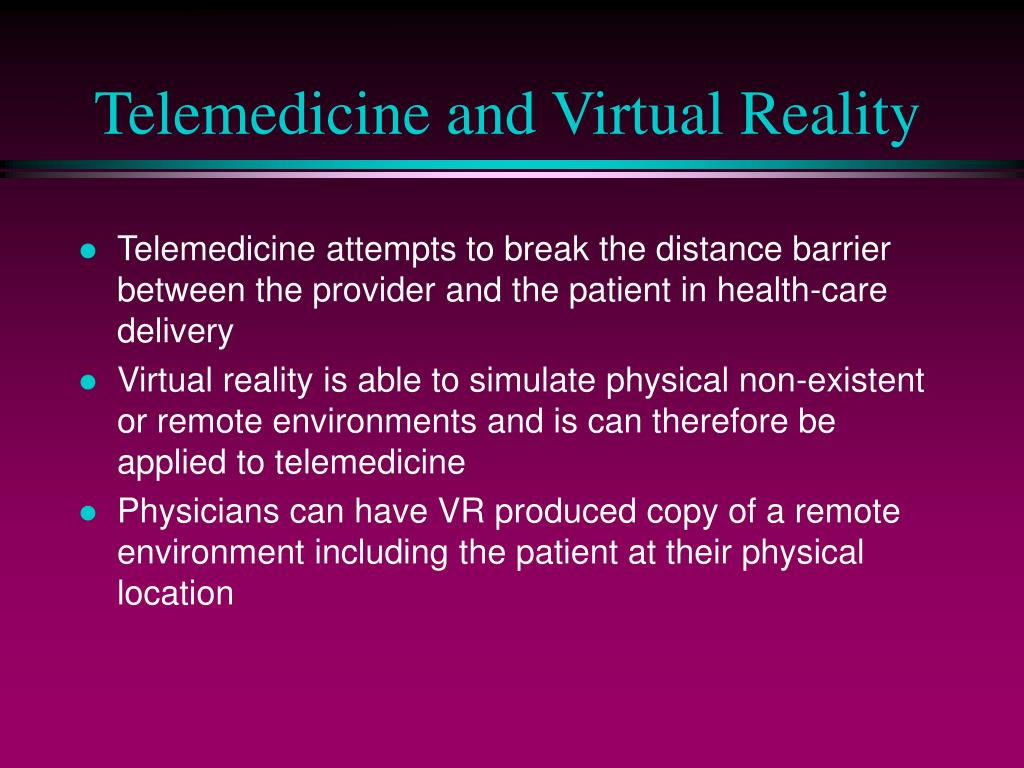 Telemedicine and Virtual Reality