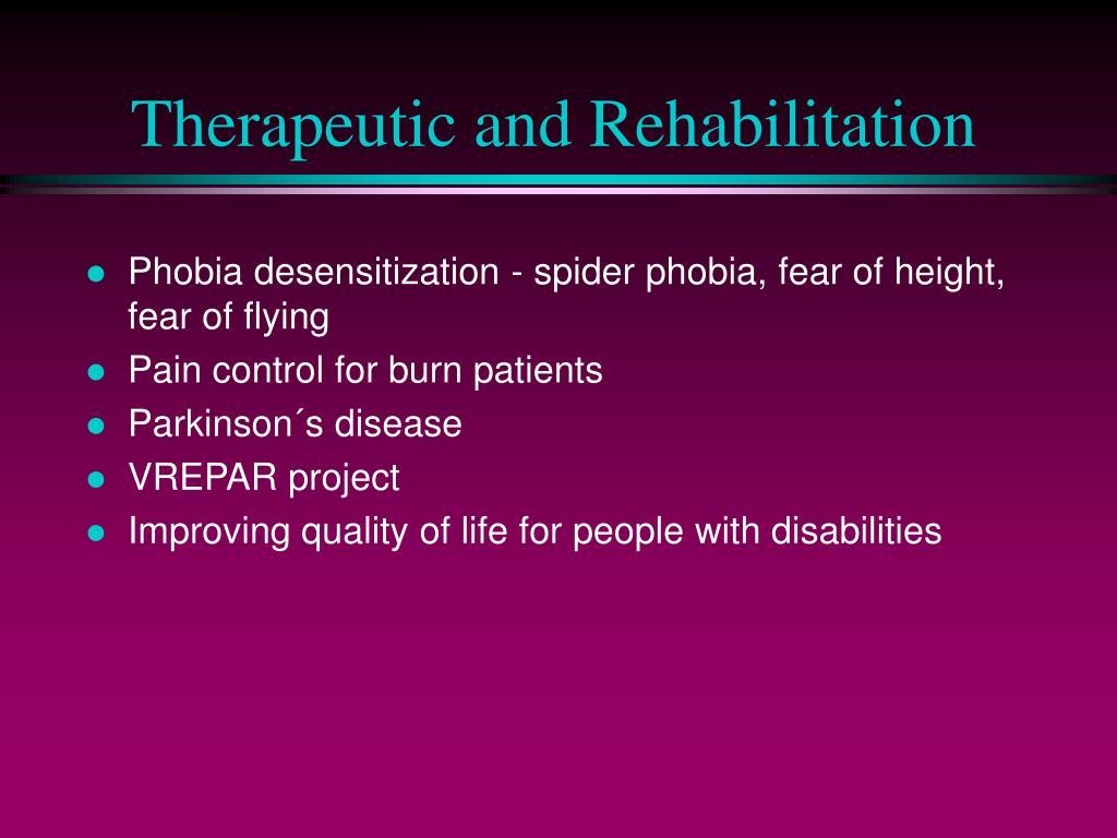 Therapeutic and Rehabilitation