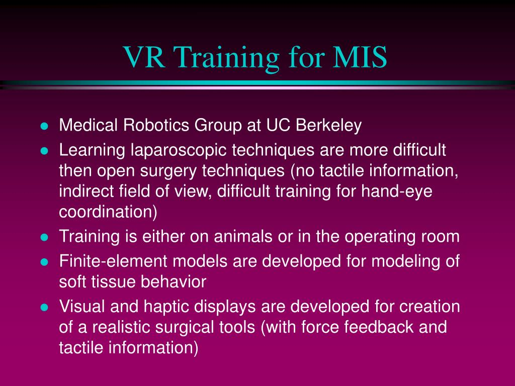 VR Training for MIS