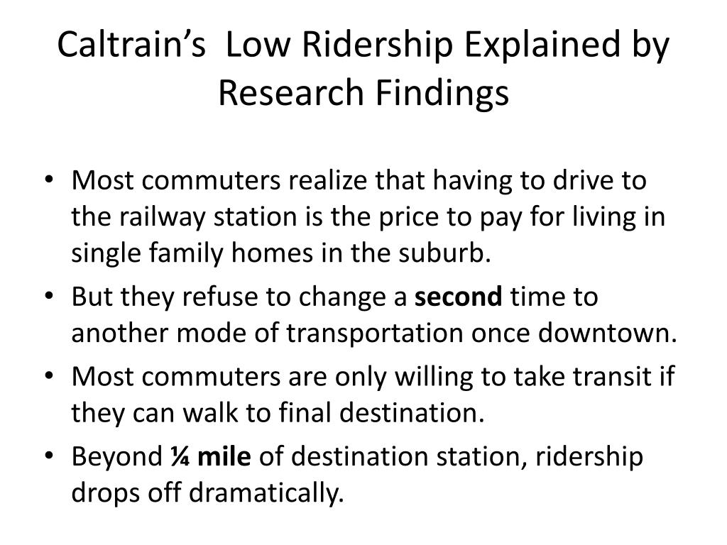 Caltrain's  Low Ridership Explained by Research Findings