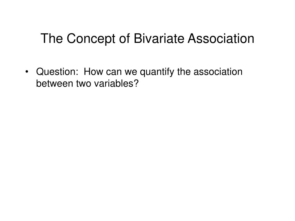 The Concept of Bivariate Association