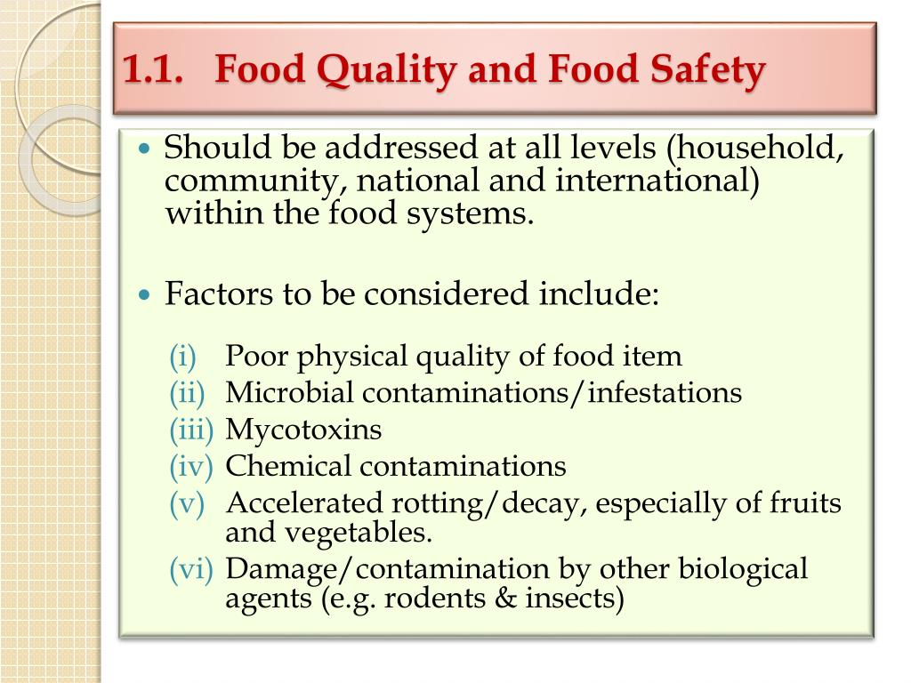 1.1.  Food Quality and Food Safety
