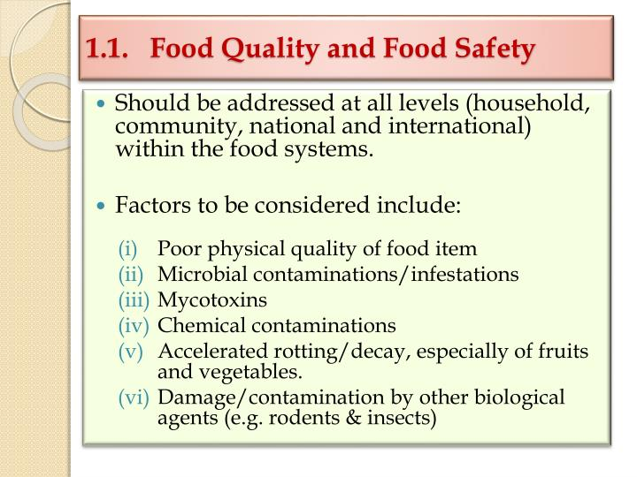 1 1 food quality and food safety l.jpg
