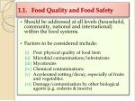 1 1 food quality and food safety
