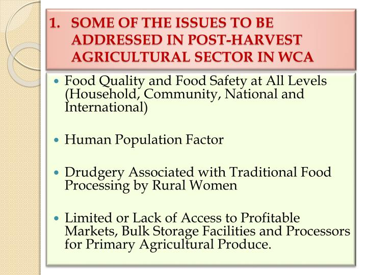 1 some of the issues to be addressed in post harvest agricultural sector in wca l.jpg