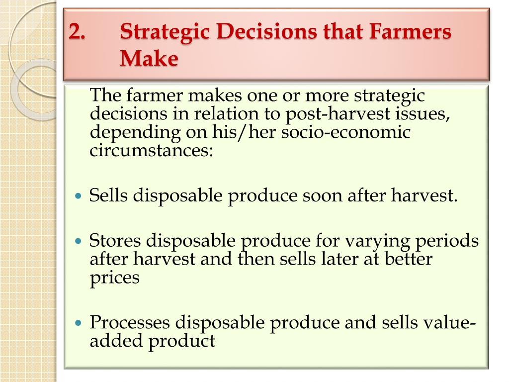2.Strategic Decisions that Farmers Make
