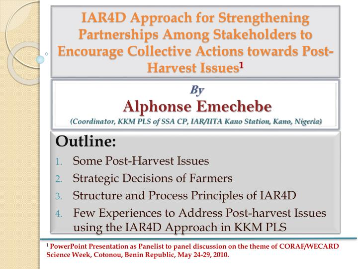 IAR4D Approach for Strengthening Partnerships Among Stakeholders to Encourage Collective Actions tow...