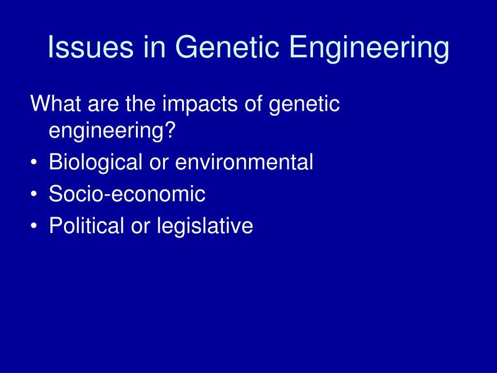Issues in Genetic Engineering