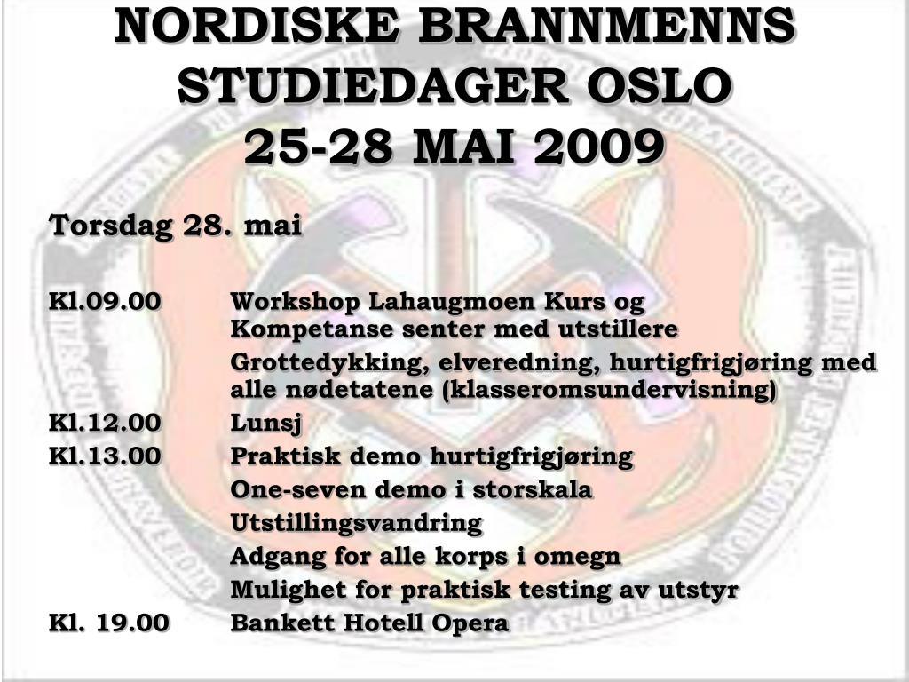 NORDISKE BRANNMENNS STUDIEDAGER OSLO
