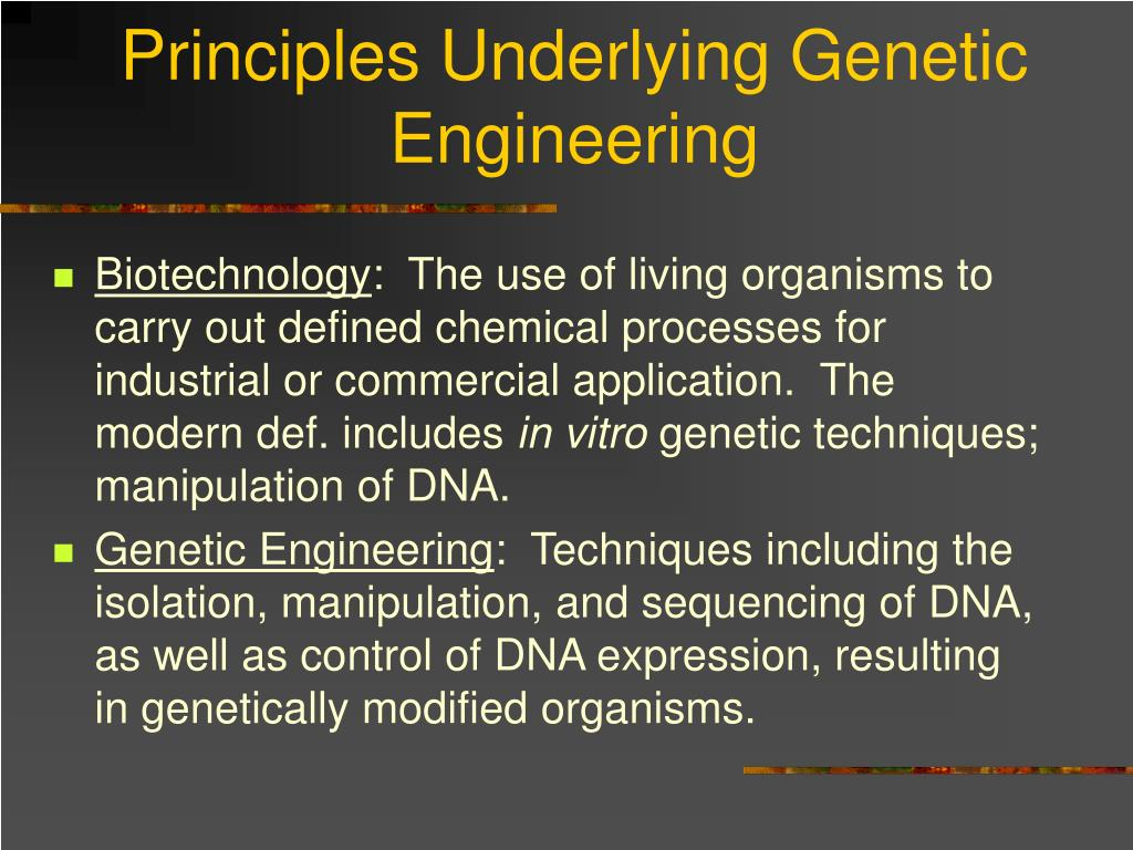 Principles Underlying Genetic Engineering