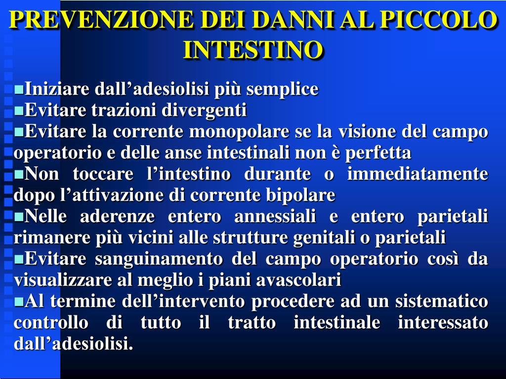 PREVENZIONE DEI DANNI AL PICCOLO INTESTINO
