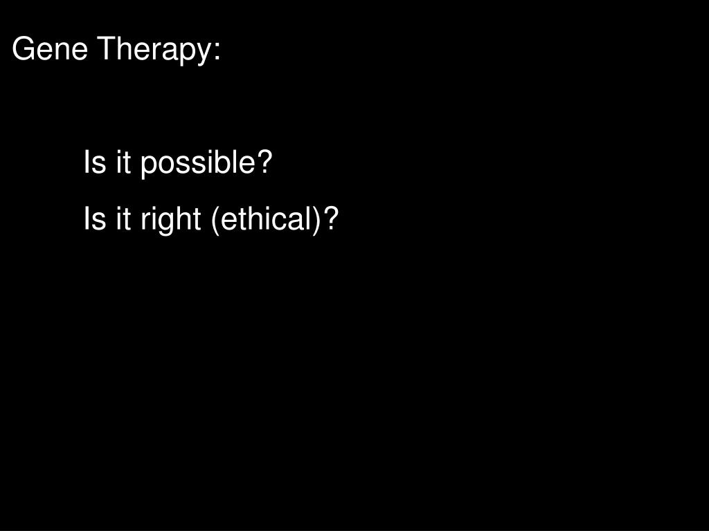 Gene Therapy:
