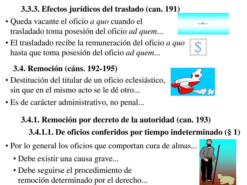 3.3.3. Efectos jurídicos del traslado (can. 191)