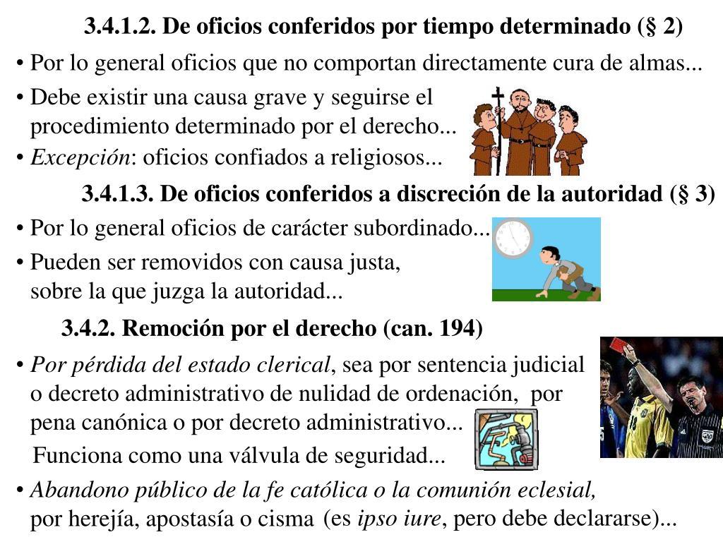 3.4.1.2. De oficios conferidos por tiempo determinado (§ 2)